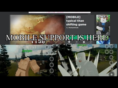 MOBILE SUPPORT IS HERE | Typical Titan Shifting Game |