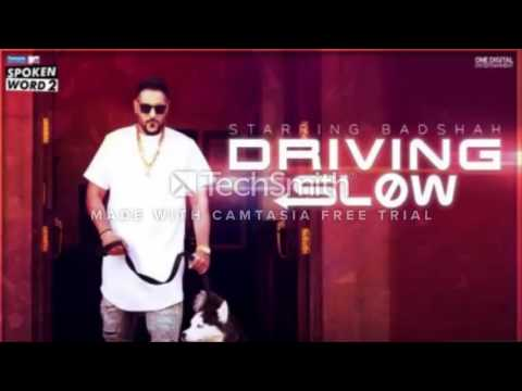 Driving Slow Full Video Song | Badshah | Latest Single Song