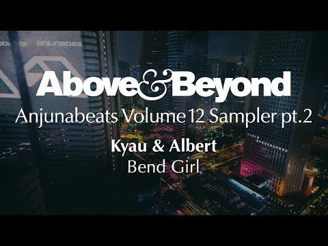 Kyau & Albert - Bend Girl