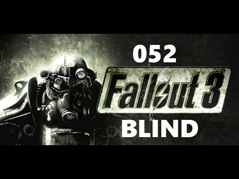 Fallout 3 | BLIND | 052 | Alexandria Arms