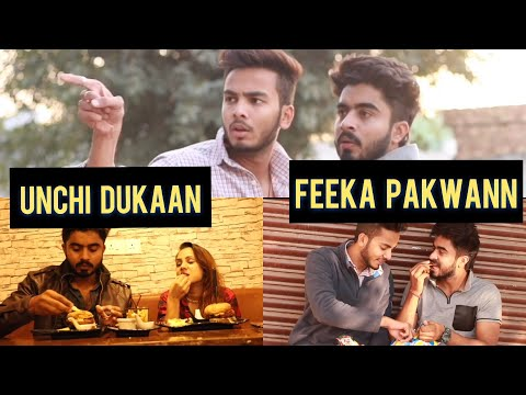 Unchi Dukaan Feeka Pakwaan.   Half Engineer  
