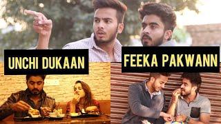 Unchi Dukaan Feeka Pakwaan. ||Half Engineer||