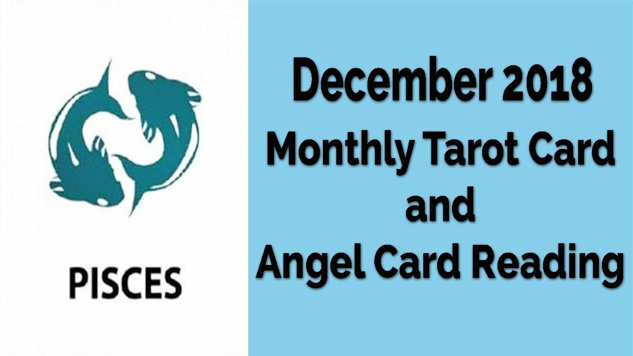 pisces monthly tarot card reading for december 2019