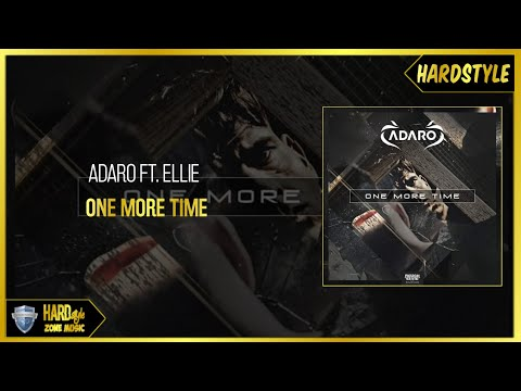 Adaro Ft Ellie - One More Time Original
