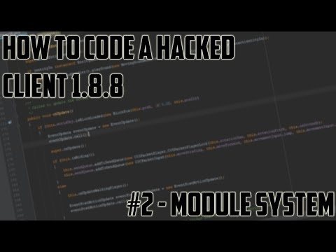 [Minecraft Hacked Client Coding 1.8.8] Episode #2 - Module System