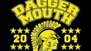 Daggermouth - Sing It Again Rookie Biatch