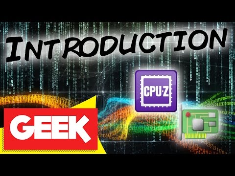Introduction to CPU-Z and GPU-Z