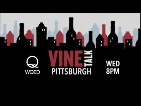 Vine Talk - Pittsburgh is coming to WQED