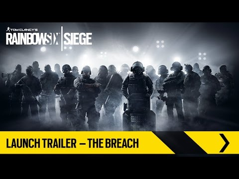 Tom Clancy's Rainbow Six Siege – Launch Trailer – The Breach [EUROPE]