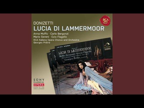 Lucia Di Lammermoor: Act II: Scene 1: Appressati, Lucia - Il Pallor Funesto