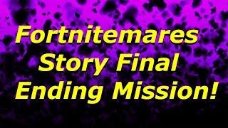 Fortnite - Fortnitemares Story Final Ending Mission & Final Rewards | Story Ending Part 34