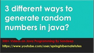 3 Different ways to generate random numbers in java