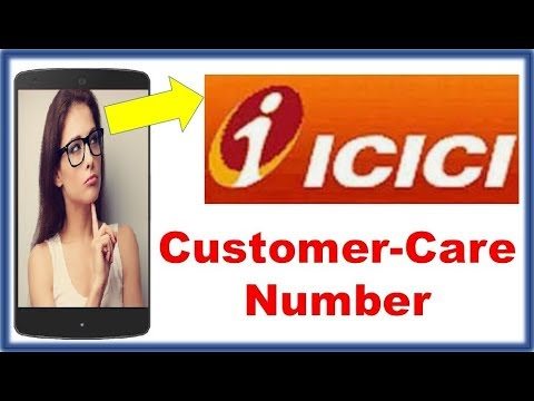 ICICI Bank Customer Care Number | ICICI Bank Toll Free Number | ICICI Customer Care| ICICI Toll Free