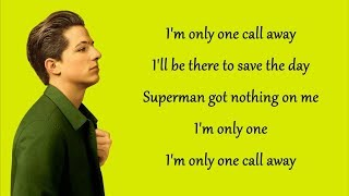 Video One Call Away - Charlie Puth (Lyrics) download MP3, 3GP, MP4, WEBM, AVI, FLV Maret 2018