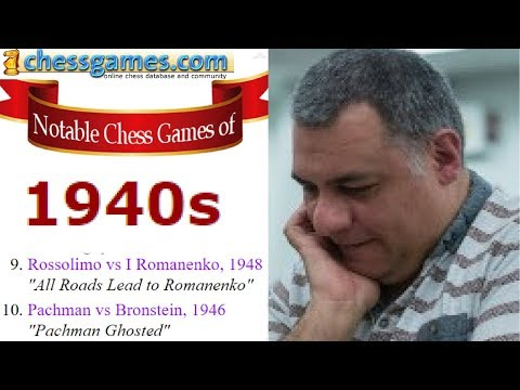 """Brilliant Chess Games : Chessgames.com """"best of the best"""" Chess Games - the 1940s - Part 4 of 5"""