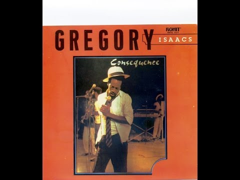 Gregory Isaacs - Consequence (Full Album)