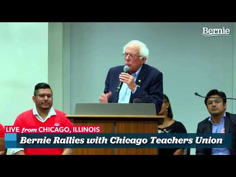 Bernie Stands With Chicago Teachers Union