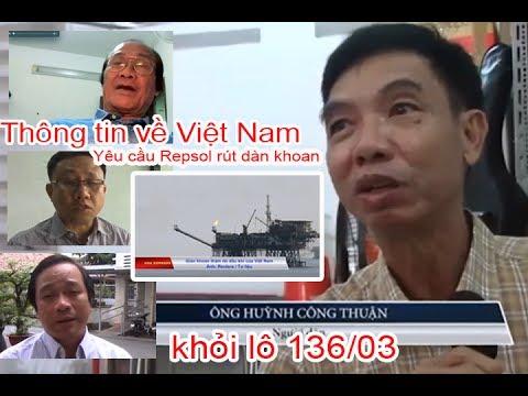 Đa chiều - Toàn cảnh về thông tin Việt Nam yêu cầu Repsol rút dàn khoan lô 136/03