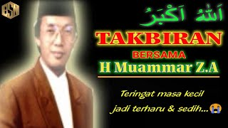 Download lagu TAKBIRAN MELEGENDA | Bersama H.Muammar Z.A (80-90an)