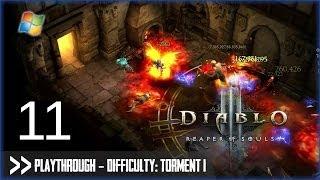 Diablo 3: Reaper of Souls (PC) - Pt.11 [Difficulty Torment I]