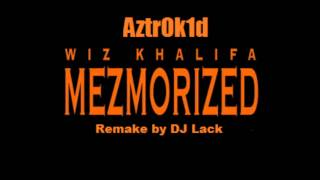 Wiz Khalifa Mezmorized instrumental remake by DJ Lack