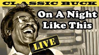 "Buckwheat Zydeco: ""On A Night Like This"" - Buckwheat's World #7"