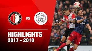 Samenvatting | Feyenoord - Ajax 2017-2018
