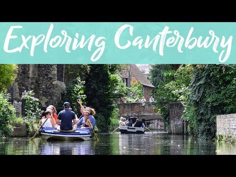Exploring Canterbury & Whitstable | Weekend in Kent, England