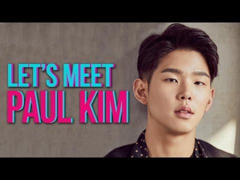 PAUL KIM INTERVIEW   LET'S MEET PAUL KIM!