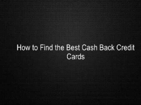 How To Find The Best Cash Back Credit Cards