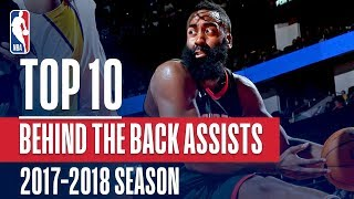 Top 10 Behind The Back Assists: 2018 NBA Season
