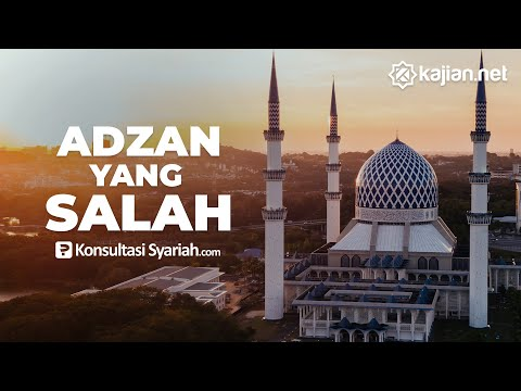 Adzan yang Salah - Konsultasi Syariah