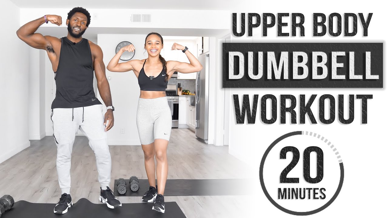 20 Minute Upper Body Dumbbell Workout [Build Muscle & Strength]