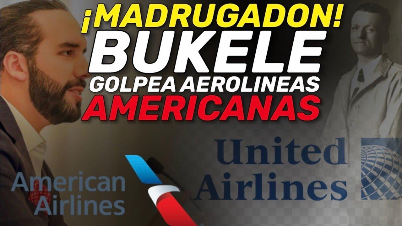 Nayib Bukele de fuerte golpe a las 2 aerolineas AMERICANAS hace un momento por precios ALTOS!