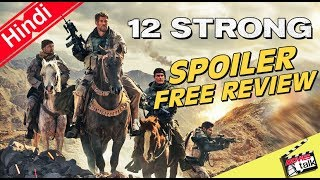 12 STRONG  - Movie Spoiler Free Review [Explained In Hindi]