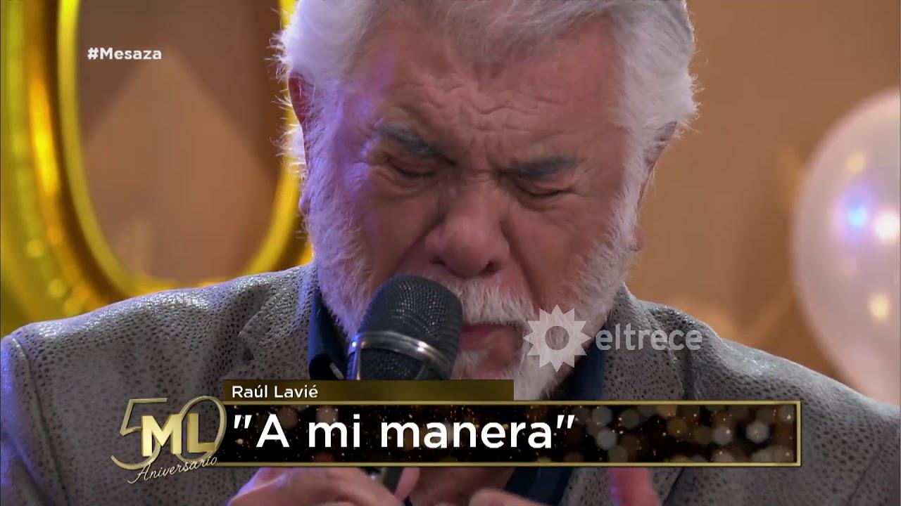 "Raul Lavie: Raúl Lavié Cantó ""A Mi Manera!""y Se Lo Dedicó A Mirtha"