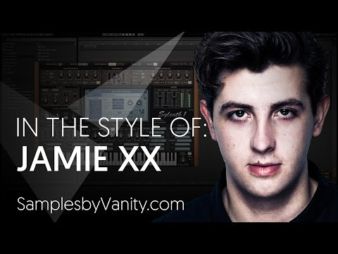 JAMIE XX Tutorial: In The Style Of Vol.15 - Jamie xx + Sample Pack (Granular Synthesis)
