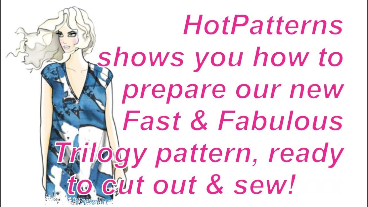 FREE sewing lesson: how to prepare your Trilogy pattern from ...
