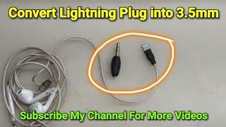 Convert Iphone 7 Lightning Plug Earphones Into 3 5mm Plug Diy Youtube