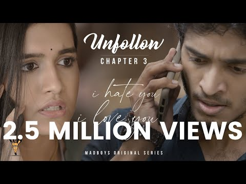 I Hate You - I Love You | Chapter 3 - Unfollow | Madboys Originals | Samyuktha Viswanath, Sacchin