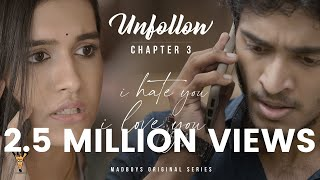 I Hate You - I Love You | Chapter 3 - Unfollow | Madboys Originals | Samyuktha Viswanath, Sacchin