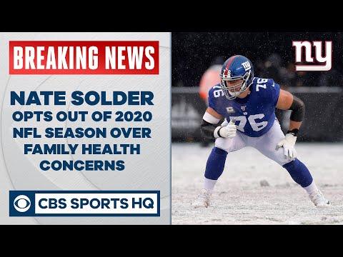 Giants LT Nate Solder opts out of 2020 NFL season over family health concerns | CBS Sports HQ