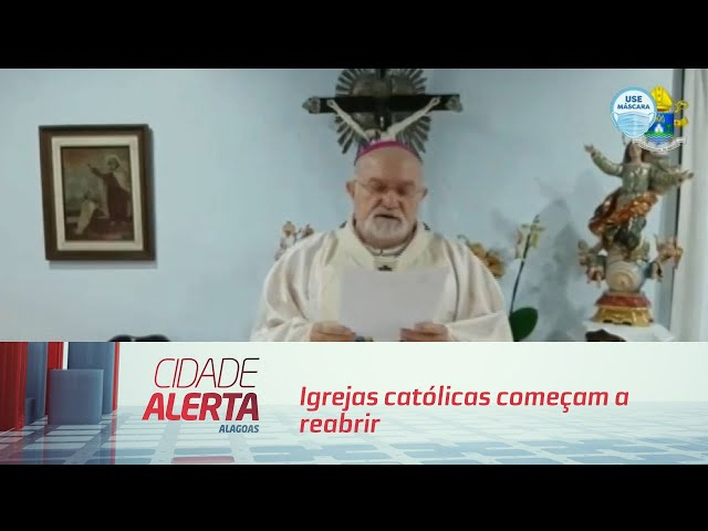Igrejas católicas começam a reabrir em 15 de agosto