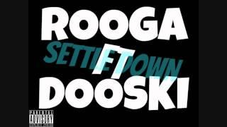 Rooga ft Dooski - Settle Down (Official Audio) [Prod. @Vybe]