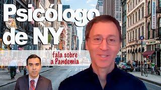 Conversa com Psicólogo de NY sobre pandemia