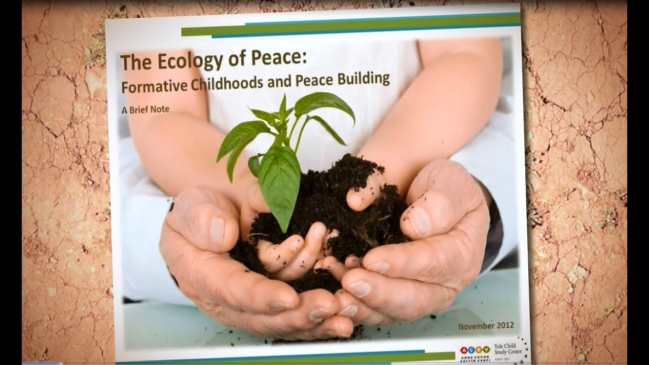 VIDEO | The Ecology of Peace: Formative Childhoods and Peace Building