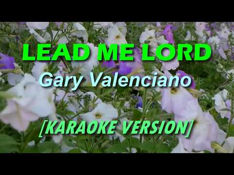 Lead Me Lord by Gary Valenciano [KARAOKE]