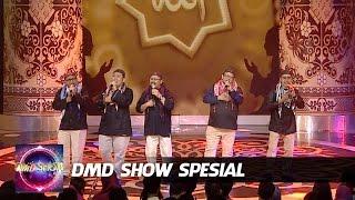 "Snada "" Jagalah Hati "" DMD Show Spesial (7/6)"