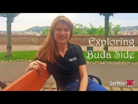 Exploring Buda Side with JayWay Travel