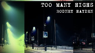 Rodney Hayden: Too Many Highs - Americana / Alt. Country / Folk Rock